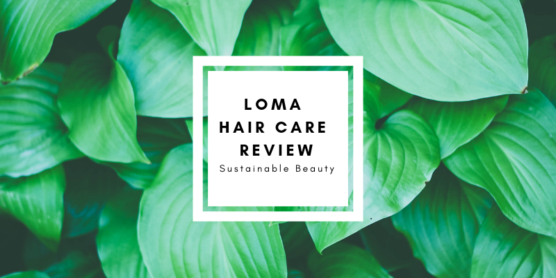 Loma Hair Care Review