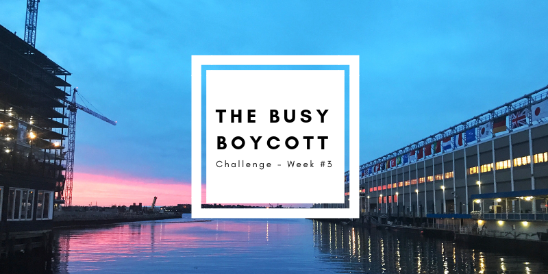 The Busy Boycott: Simple Living Challenge