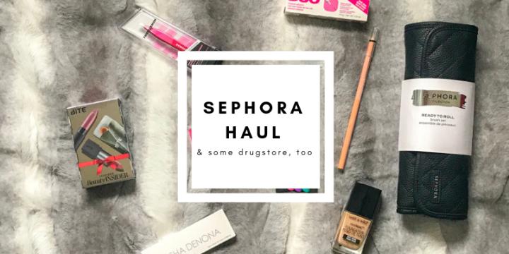 Sephora & Drugstore Haul