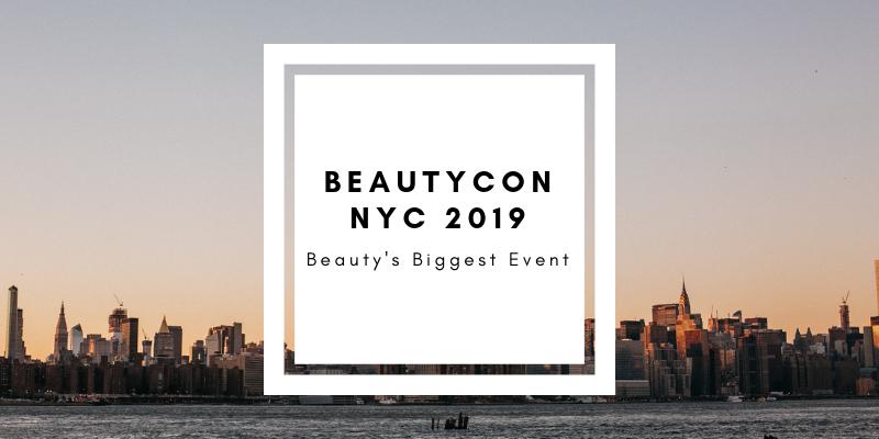 Beautycon 2019 Intro