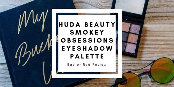 Huda Beauty | Smokey Obsessions Eyeshadow Palette Review