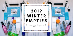 2019 Winter Empties | Cosmetics, Skincare, Haircare
