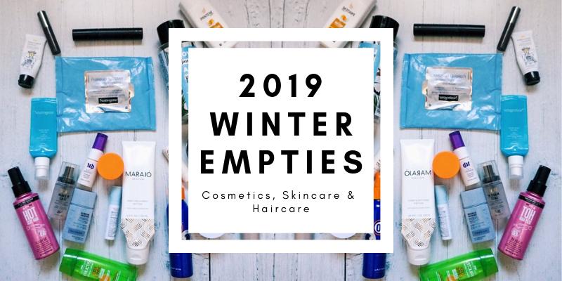 2019 Winter Empties | Cosmetics, Skincare, Haircare