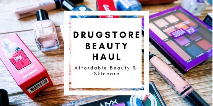 Mini Drugstore Beauty Haul   Affordable Beauty