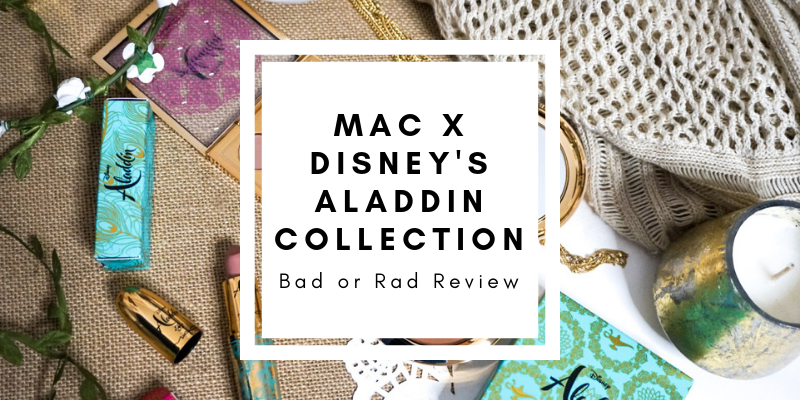 MAC x Disney's Aladdin Collection Review